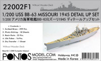 Pontos model 22002F1 USS BB-63 Missouri 1945 Detail up set (No wooden deck) 1/200