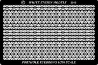 White Ensign Models PE 2009 PORTHOLE EYEBROWS 1/200